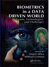 Biometrics in a data driven world : trends, technologies, and challenges